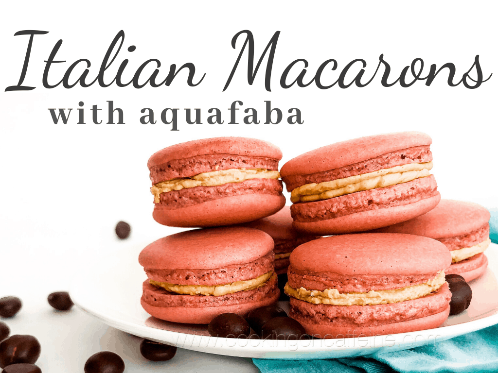 Vegan Italian Macarons With Aquafaba Cooking On Caffeine