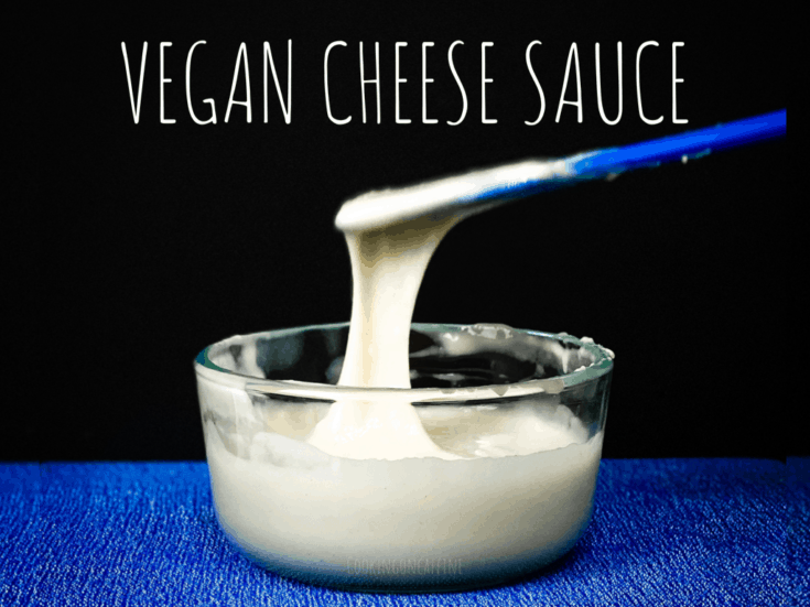Easiest Vegan Cheese Sauce Ever BASE RECIPE
