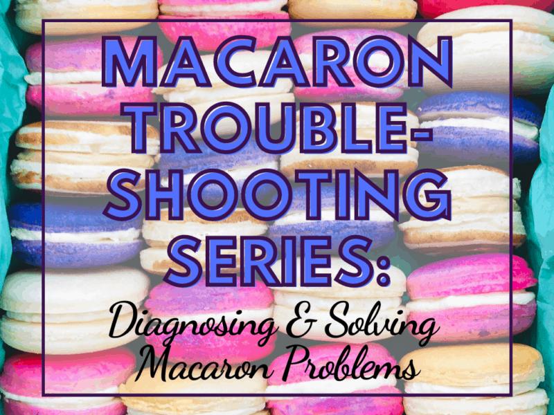 Macaron Troubleshooting Series cover photo