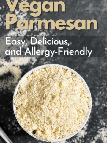 Looking down on a bowl full of vegan parmesan with the font vegan parmesan easy delicious and allergy friendly written above it